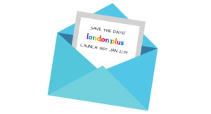 Invitation to London Plus Launch