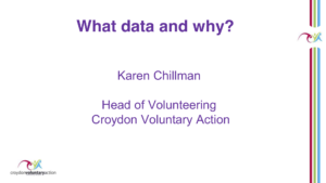 Croydon Voluntary Action's presentation What data and why?